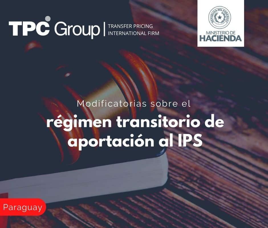 Modificatorias sobre el régimen transitorio de aportación al IPS