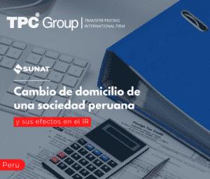 Cambio de domicilio de una sociedad Peruana y sus efectos en el IR