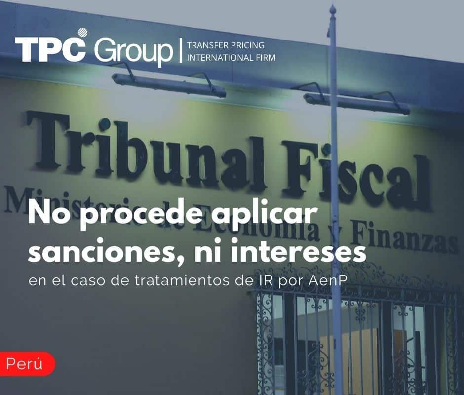 No procede aplicar sanciones, ni intereses en el caso de tratamientos de IR por AenP