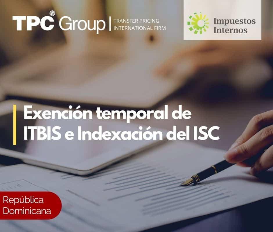 Exención temporal de ITBIS e Indexación del ISC
