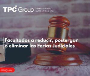 Facultados a reducir, postergar o eliminar las Ferias Judiciales