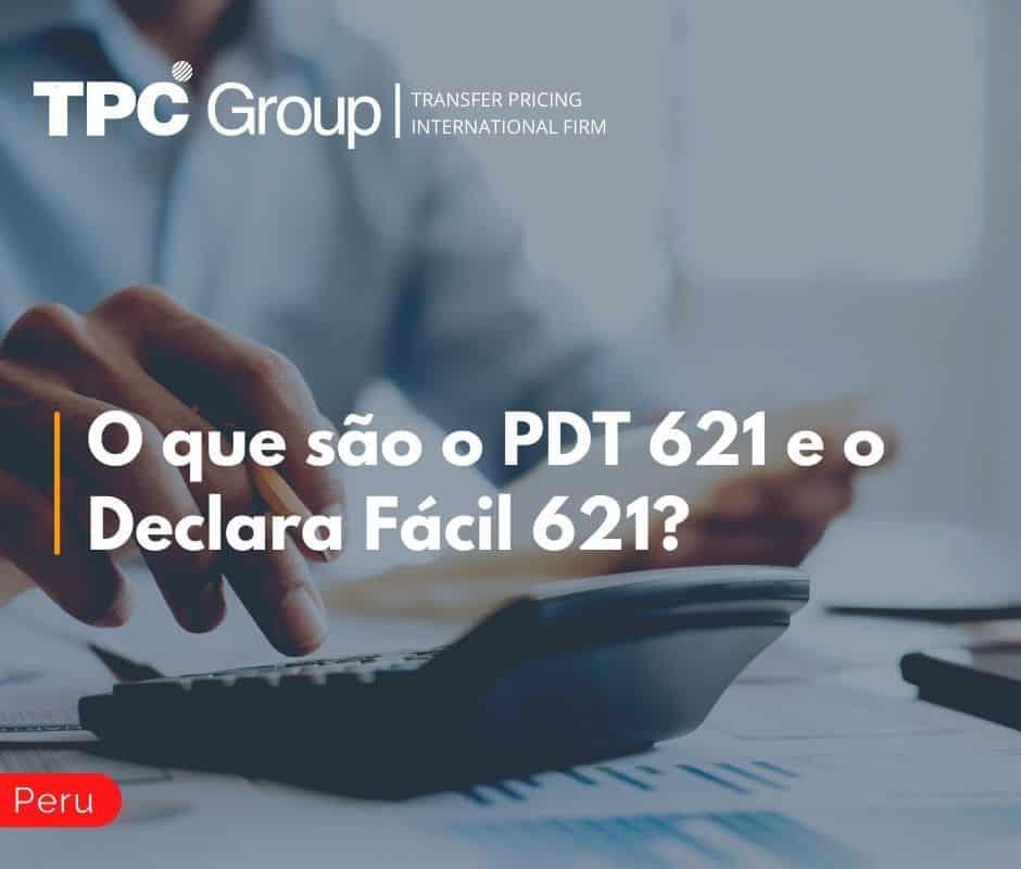 O que são o PDT 621 e o Declara Fácil 621?