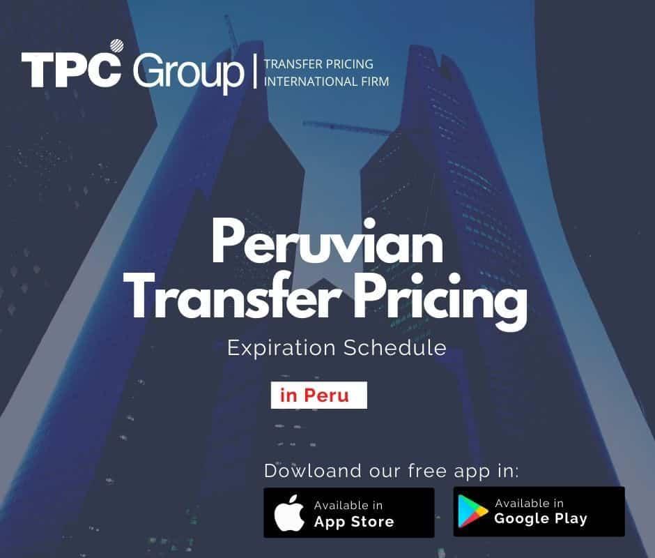 Peruvian Transfer Pricing Expiration Schedule