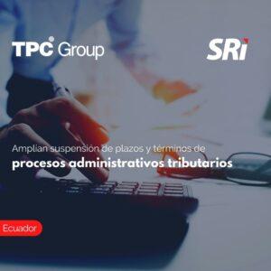 Amplían suspensión de plazos y términos de procesos administrativos tributarios