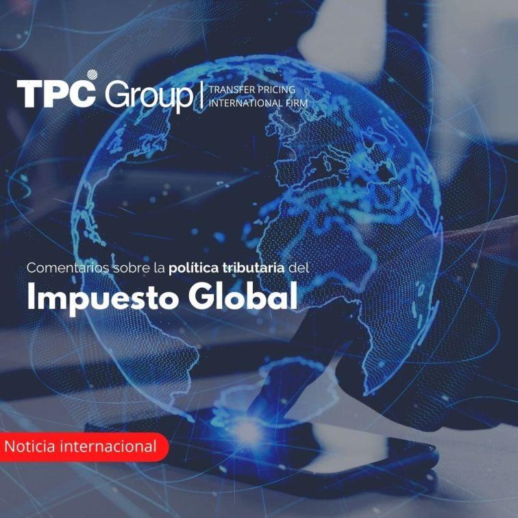Comentarios sobre la política tributaria del Impuesto Global