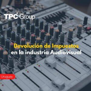 Devolución de Impuestos en la industria Audiovisual.