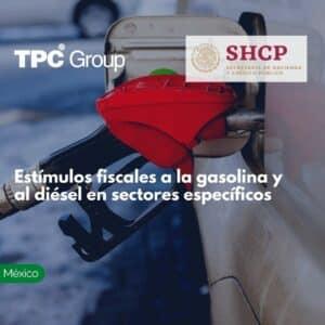 Estímulos fiscales a la gasolina y al diésel en sectores específicos