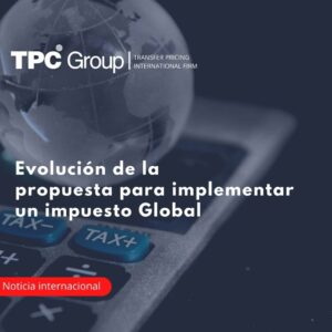 Evolución de la propuesta para implementar un impuesto Global