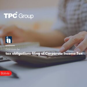 Extension for tax obligations filing of Corporate Income Tax