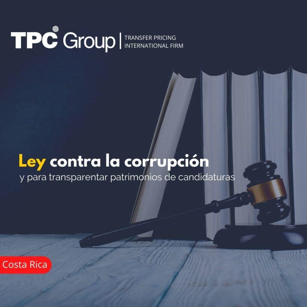 Ley contra la corrupción y para transparentar patrimonios de candidaturas