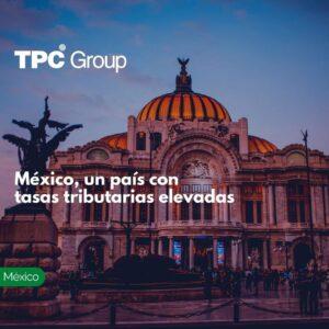 México, un país con tasas tributarias elevadas