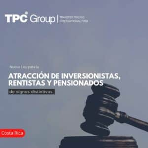 Nueva Ley para la ATRACCIÓN DE INVERSIONISTAS, RENTISTAS Y PENSIONADOS de signos distintivos