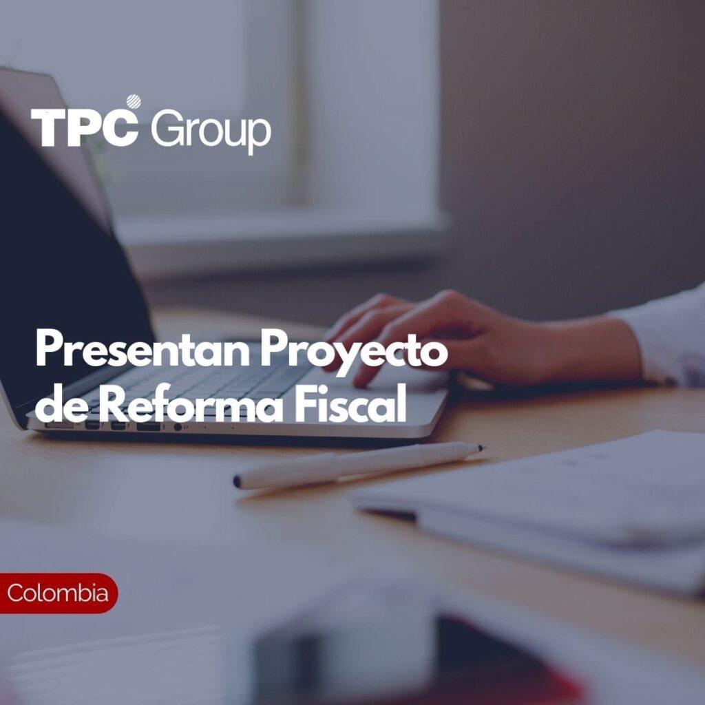 Presentan Proyecto de Reforma Fiscal
