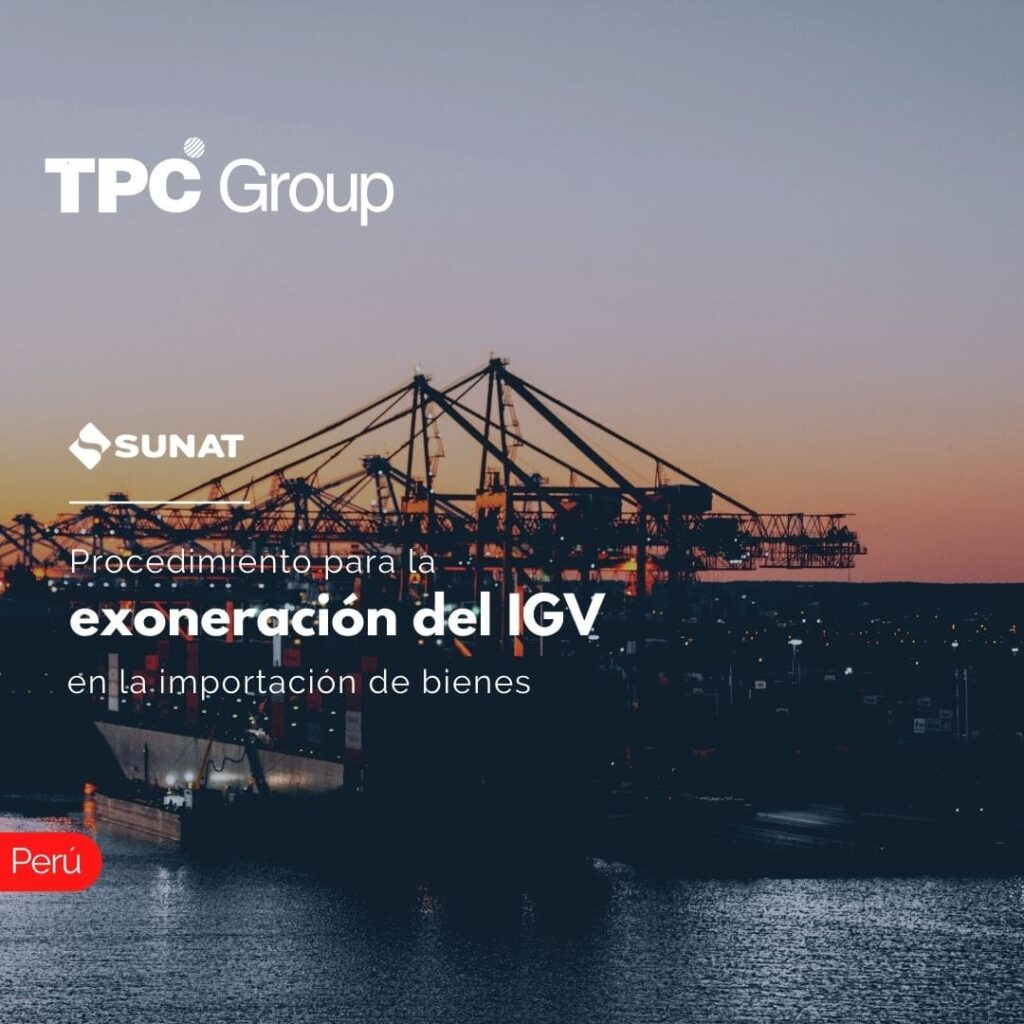 Procedimiento para la exoneración del IGV en la importación de bienes