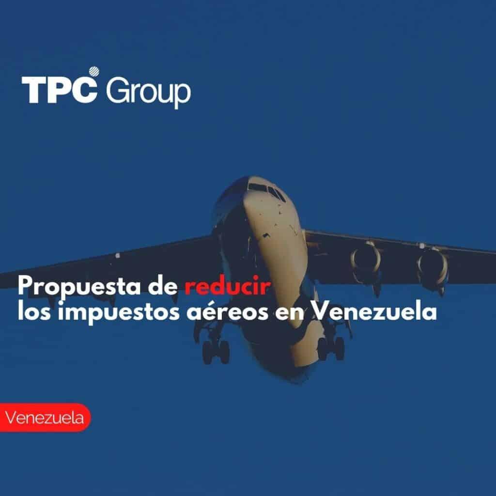 Propuesta de reducir los impuestos aéreos en Venezuela