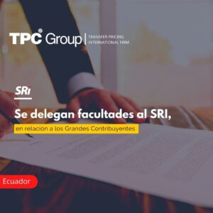 Se delegan facultades al SRI, en relación a los Grandes Contribuyentes