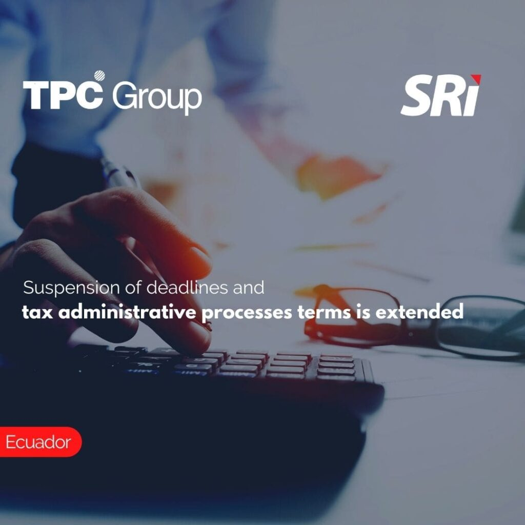 Suspension of deadlines and tax administrative processes terms is extended