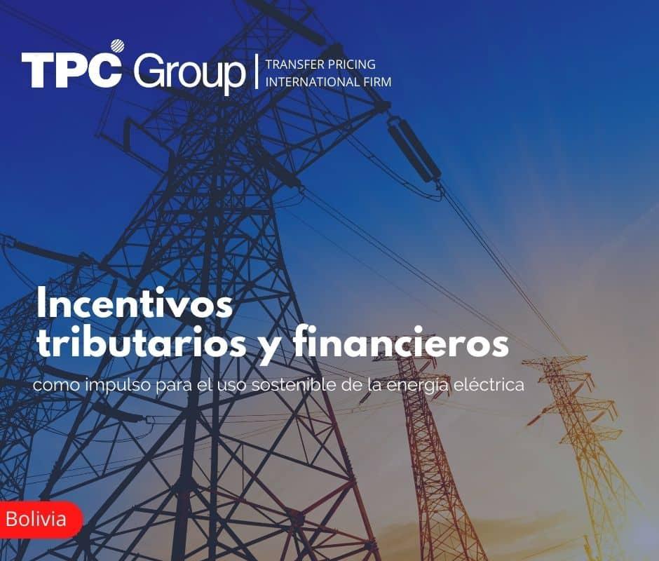 Incentivos tributarios y financieros como impulso para el uso sostenible de la energía eléctrica