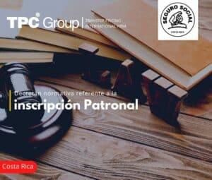 Decretan normativa referente a la inscripción Patronal