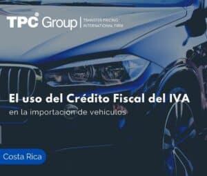 El uso del Crédito Fiscal del IVA en la importación de vehículos