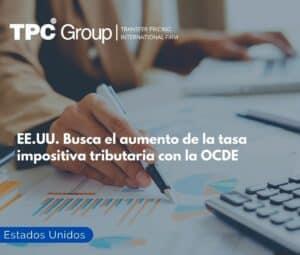 EE.UU. Busca el aumento de la tasa impositiva tributaria con la OCDE