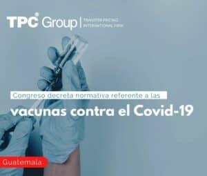 Congreso decreta normativa referente a las vacunas contra el Covid-19