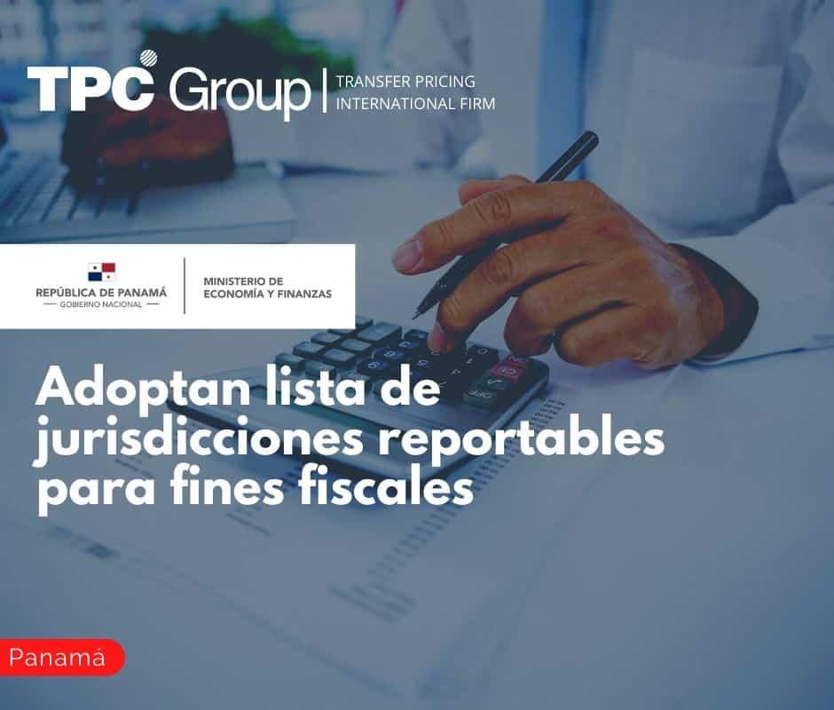 Adoptan lista de jurisdicciones reportables para fines fiscales