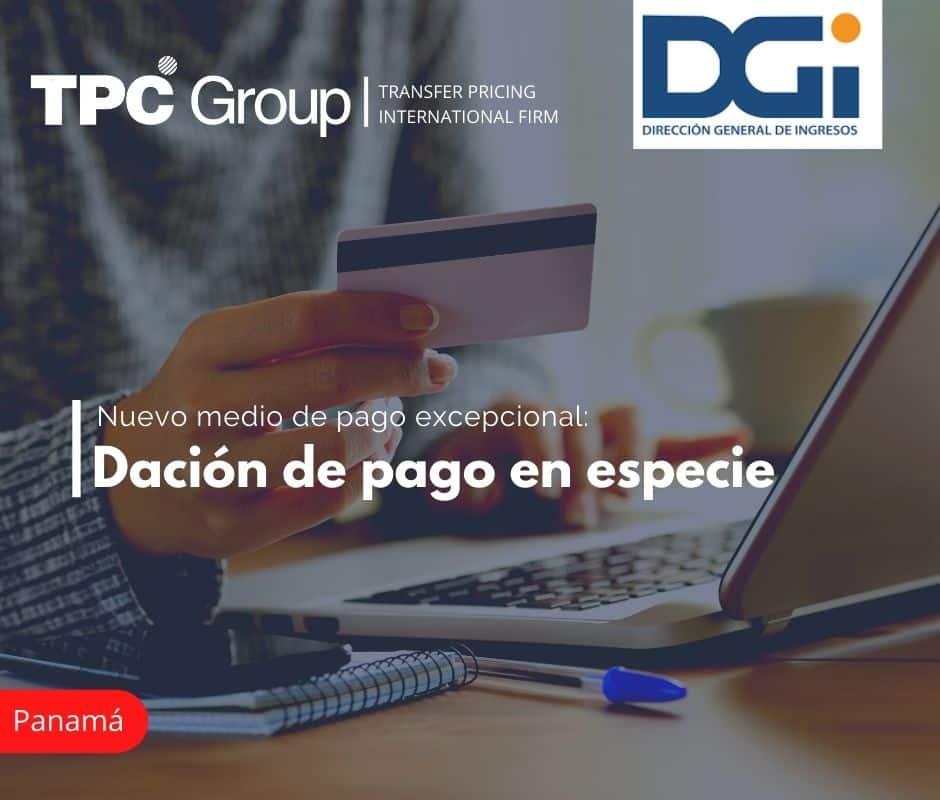 NUEVO MEDIO DE PAGO EXCEPCIONAL: DACIÓN DE PAGO EN ESPECIE