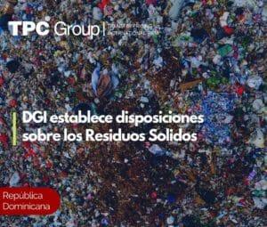 DGI establece disposiciones sobre los residuos sólidos