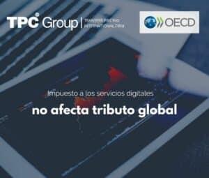 Impuesto a los servicios digitales no afecta tributo global
