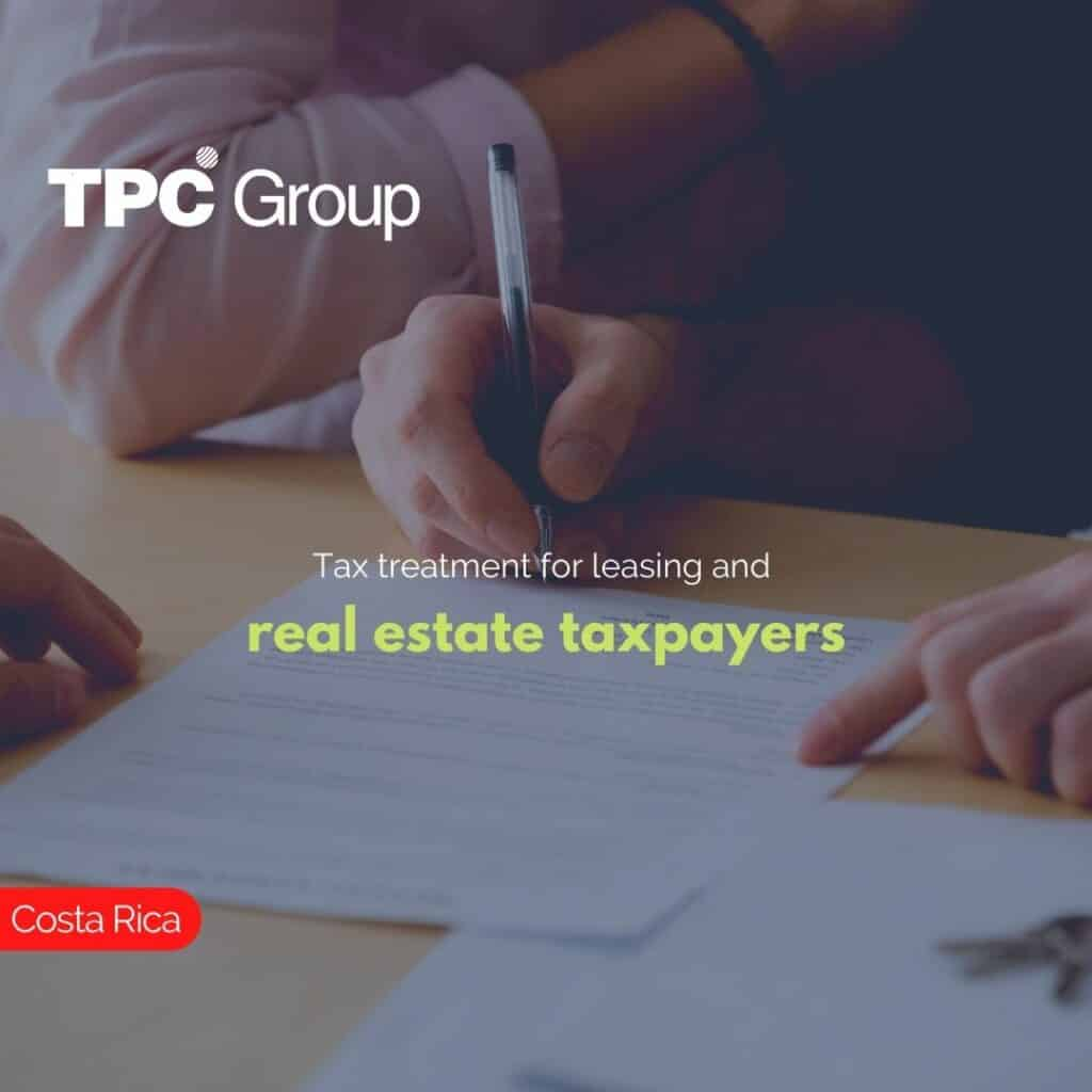 Tax treatment for leasing and real estate taxpayers