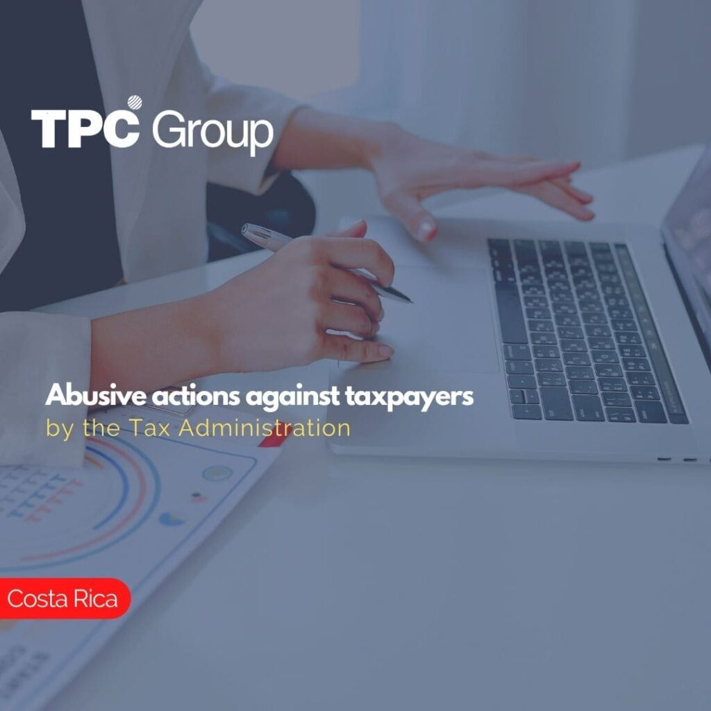 Abusive actions against taxpayers by the Tax Administration