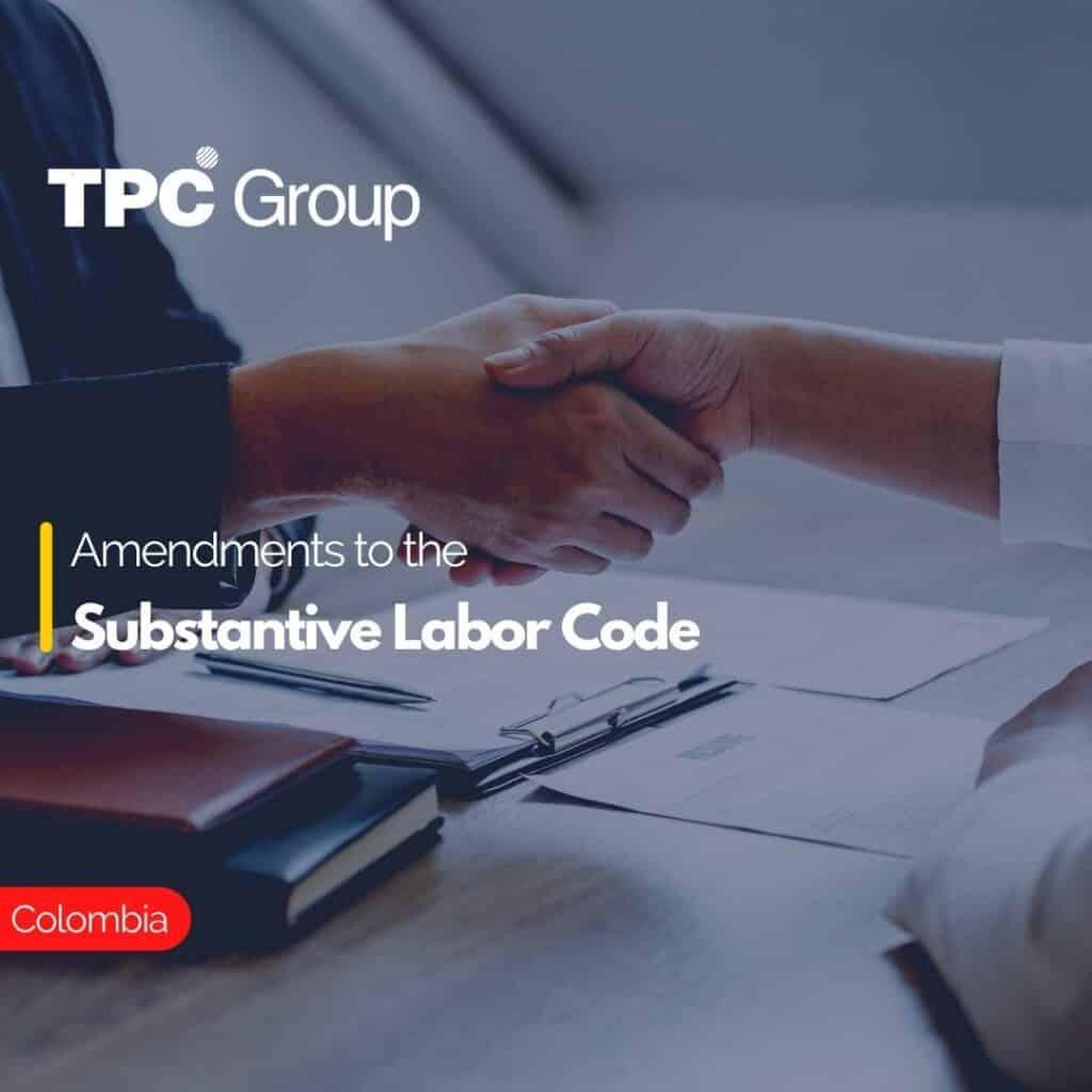 Amendments to the Substantive Labor Code