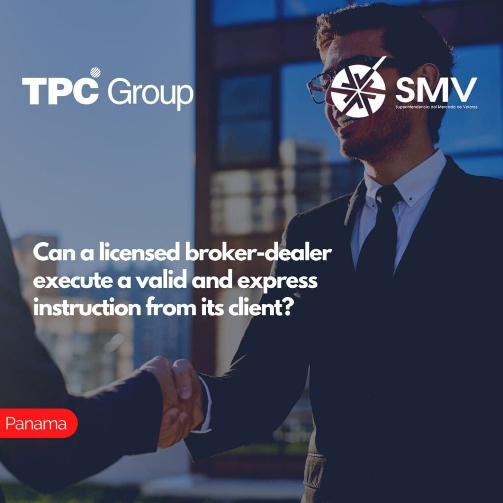 Can a licensed broker-dealer execute a valid and express instruction from its client