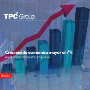 Crecimiento económico mayor al 7% en el primer semestre, en Bolivia