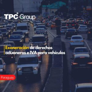 Exoneración de derechos aduaneros e IVA para vehículos