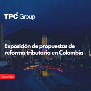Exposición de propuestas de reforma tributaria en Colombia