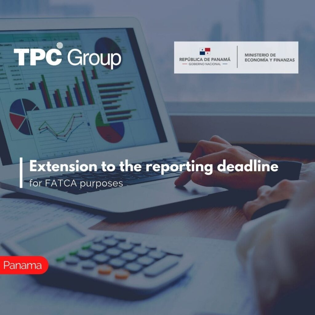 Extension to the reporting deadline for FATCA purposes