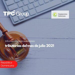 Informan sobre recaudaciones tributarias del mes de julio 2021