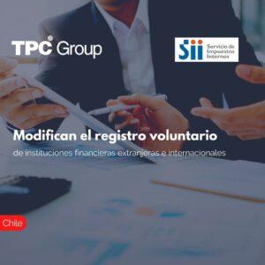 Modifican el registro voluntario de instituciones financieras extranjeras e internacionales.