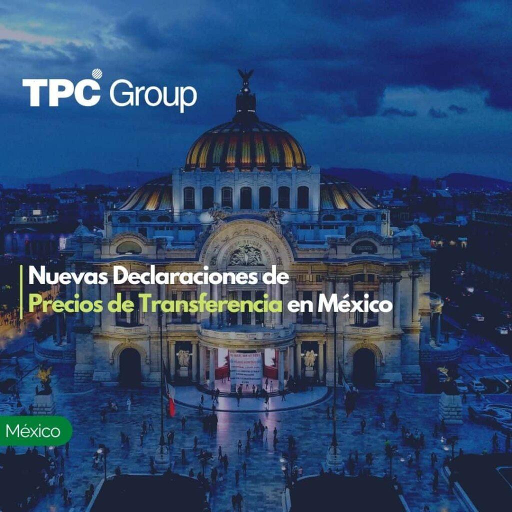 Nuevas Declaraciones de Precios de Transferencia en México
