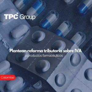 Plantean reforma tributaria sobre IVA a productos farmacéuticos