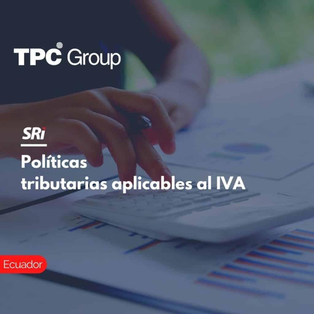 Políticas tributarias aplicables al IVA