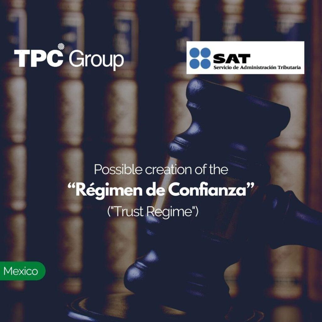 """Possible creation of the """"Régimen de Confianza"""" (Trust Regime)."""