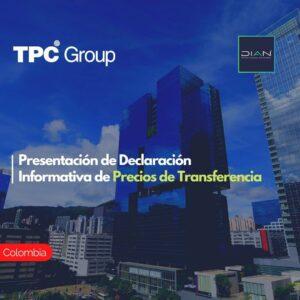 Presentación de Declaración Informativa de Precios de Transferencia