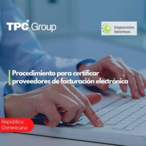 Procedimiento para certificar proveedores de facturación electrónica