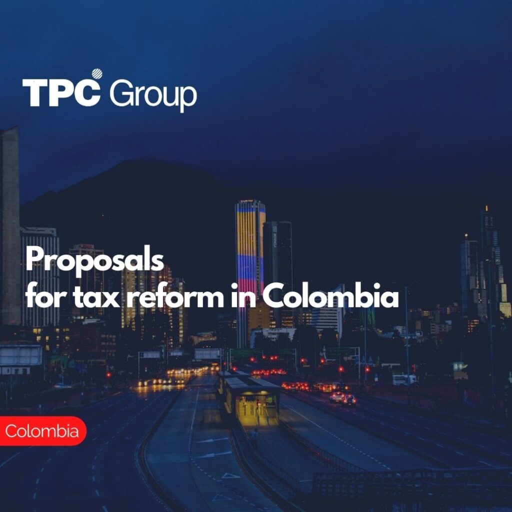 Proposals for tax reform in Colombia