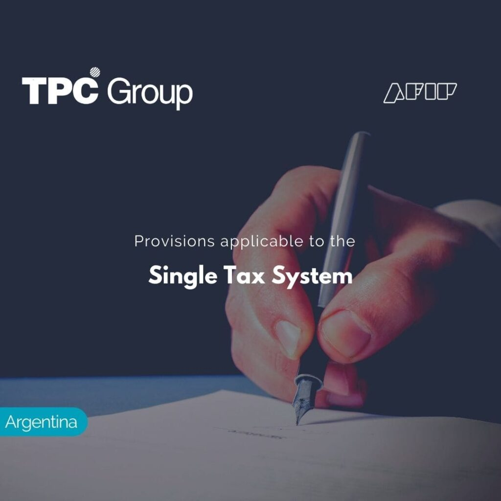 Provisions applicable to the Single Tax System