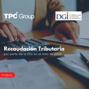Recaudación Tributaria por parte de la DGI en el mes de junio