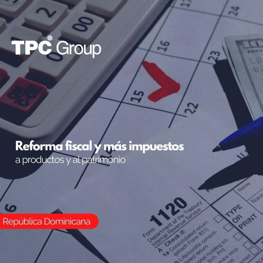 Reforma fiscal y más impuestos a productos y al patrimonio